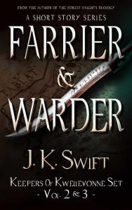 Farrier & Warder by J.K. Swift