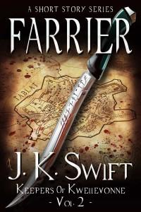 Farrier by J.K. Swift
