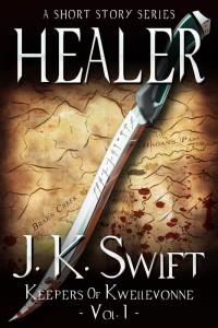 Healer by J.K. Swift